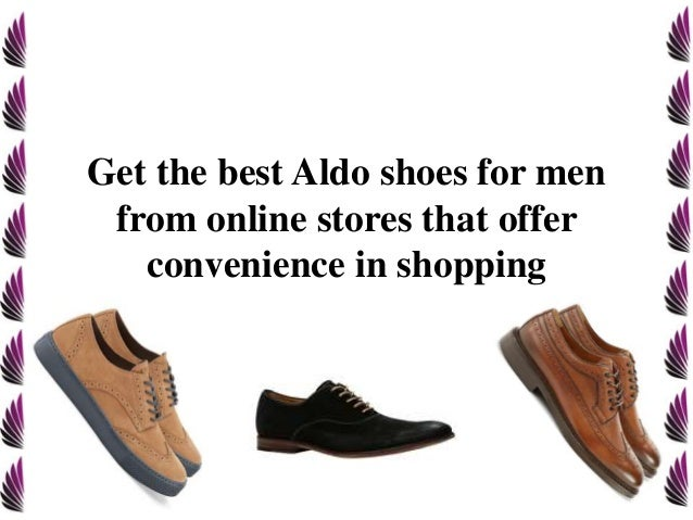 Get the best Aldo shoes for men from online stores that offer