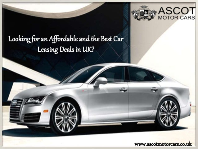 get the best car leasing deals in uk at ascot motor cars. Black Bedroom Furniture Sets. Home Design Ideas