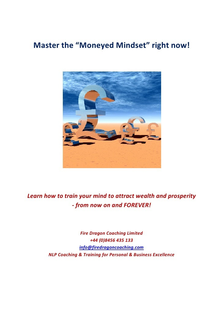 """Master the """"Moneyed Mindset"""" right now!     Learn how to train your mind to attract wealth and prosperity                 ..."""