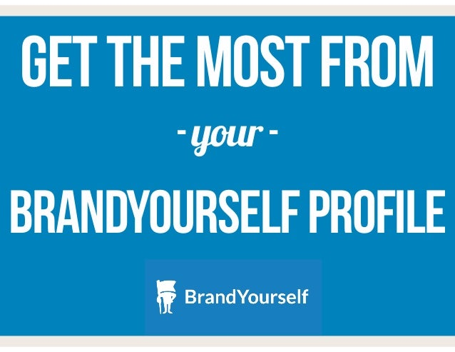 Tutorial: Get the Most From Your BrandYourself Profile