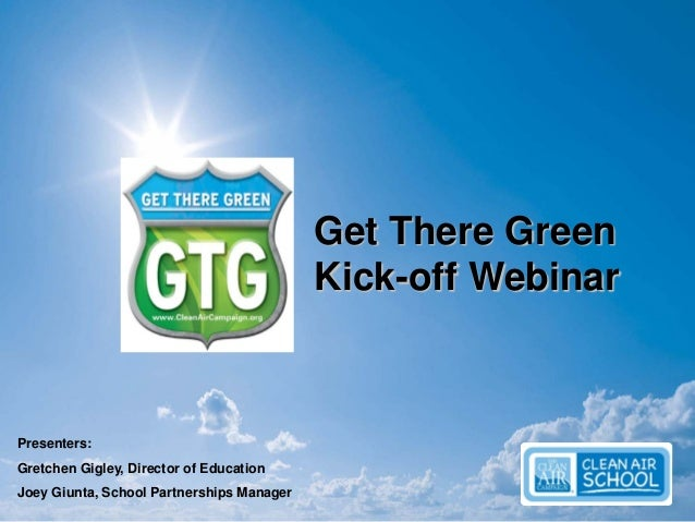 Get There Green - Kickoff