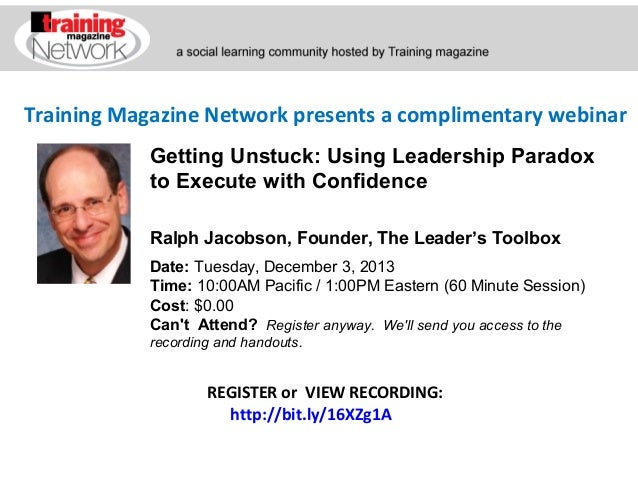 Training Magazine Network presents a complimentary webinar Ralph Jacobson, Founder, The Leader's Toolbox Date:Tuesday,De...