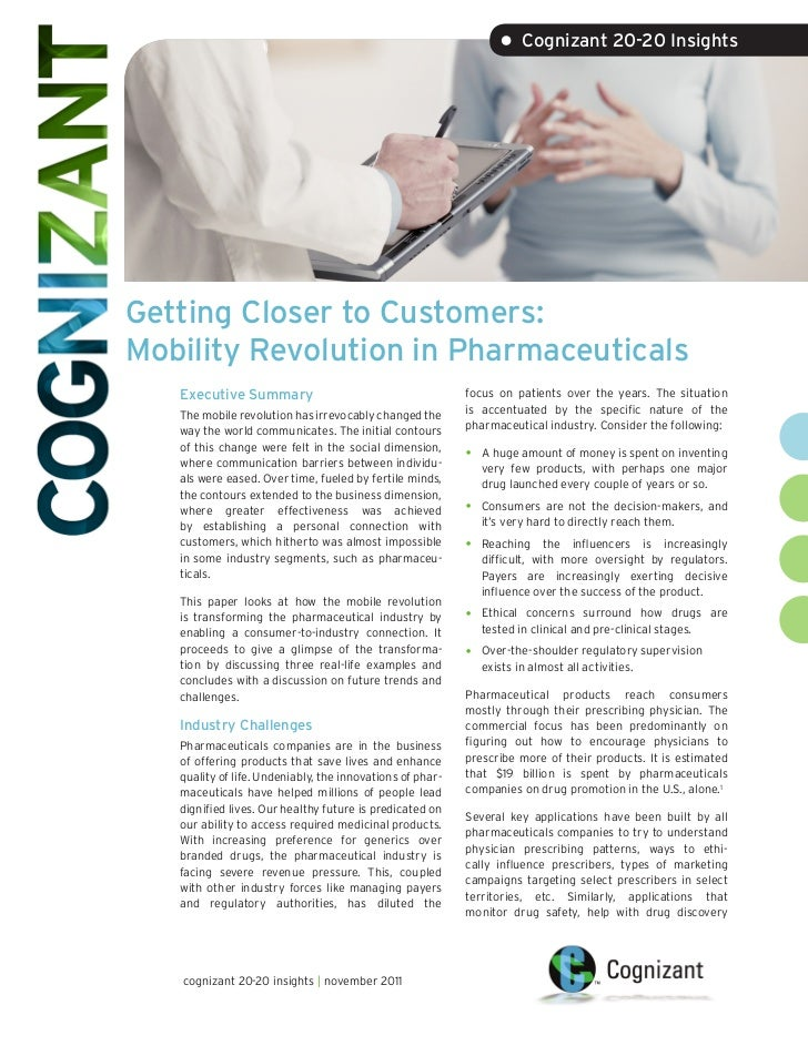 • Cognizant 20-20 InsightsGetting Closer to Customers:Mobility Revolution in Pharmaceuticals   Executive Summary          ...