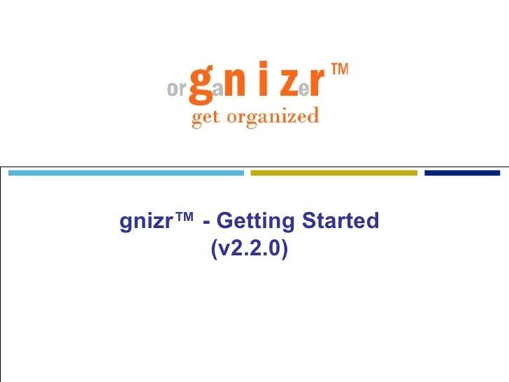 gnizr™ - Getting Started (v2.2.0)