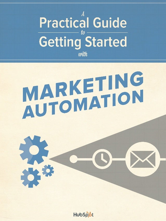 TABLE OF CONTENTS Is Marketing Automation Right for You? | 2 List Segmentation: The Key to Automation Success | 3 Digging ...