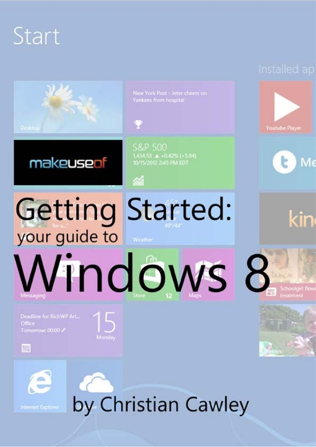 Getting Started – Your Guide to Windows 8