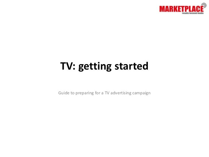 TV: getting startedGuide to preparing for a TV advertising campaign