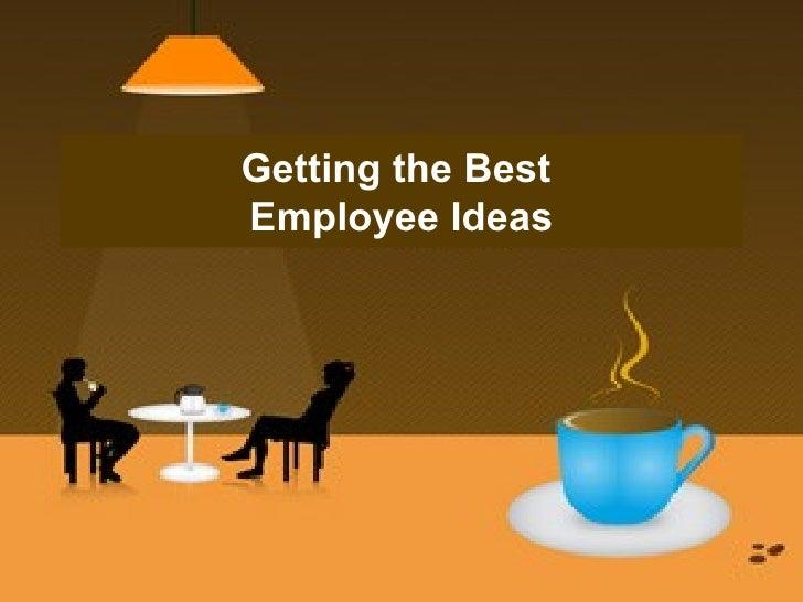 Getting The Best Employee Idea