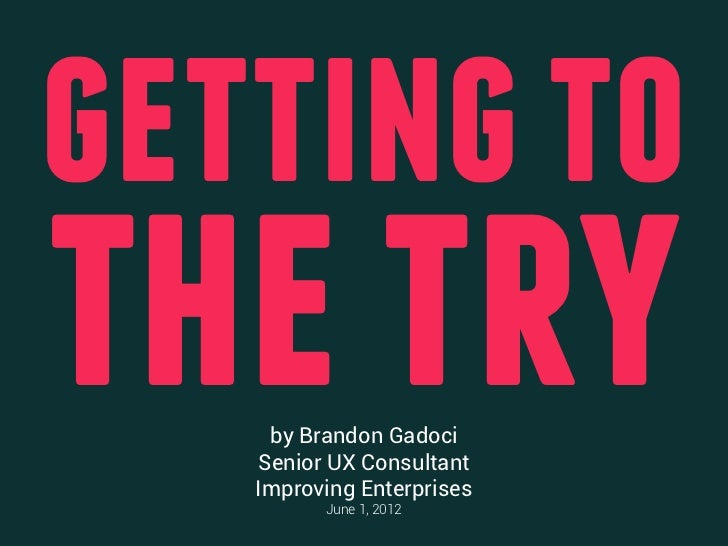 Getting to-the-try