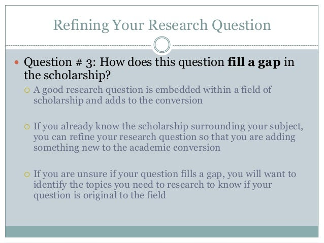 Ways to refine a research my dissertation question?