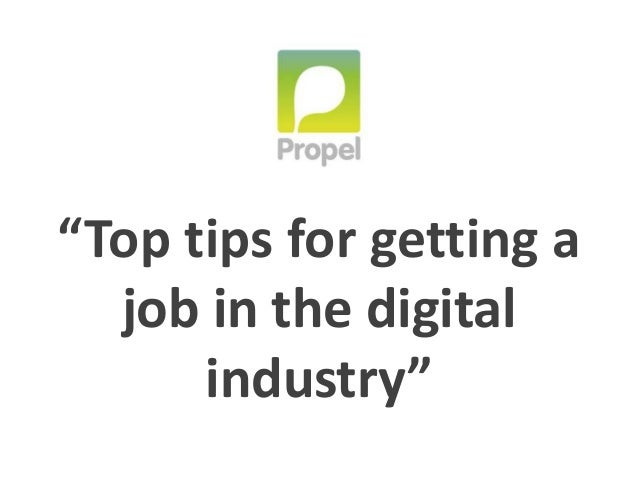 """Top tips for getting a job in the digital industry"""