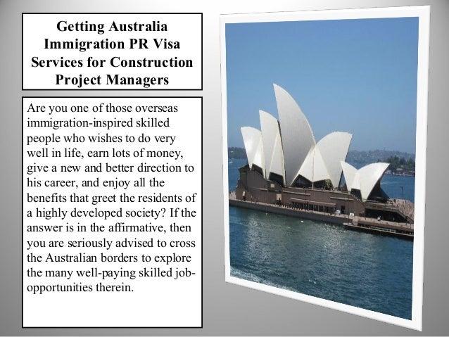 Getting Australia Immigration PR Visa Services for Construction Project Managers Are you one of those overseas immigration...