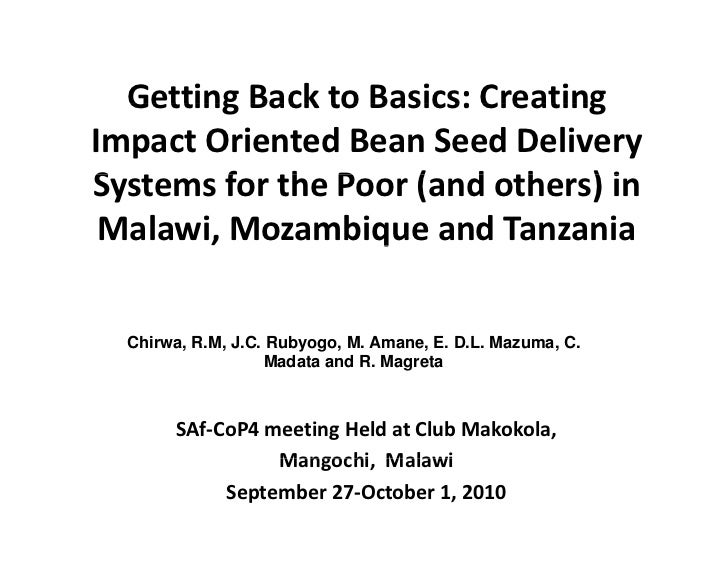 GettingBacktoBasics:Creating   Getting Back to Basics: Creating ImpactOrientedBeanSeedDelivery SystemsfortheP...