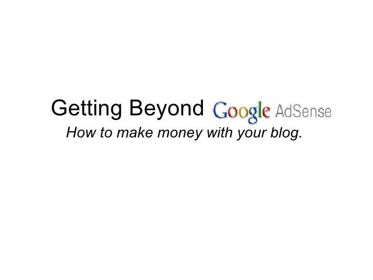Getting Beyond Google Adsense