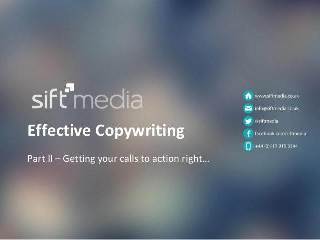 Effective Copywriting Part II – Getting your calls to action right…