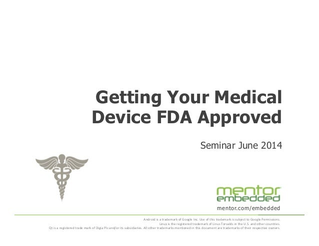 Getting Your Medical Device FDA Approved