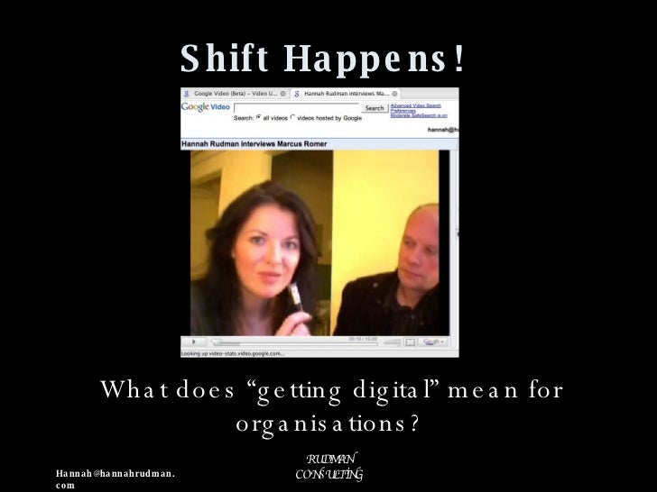 "Shift Happens! What does ""getting digital"" mean for organisations?"