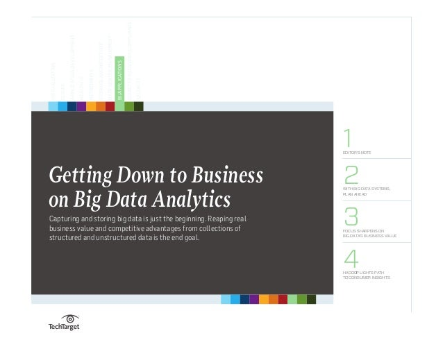 Handbook 1EDITOR'S NOTE 2WITH BIG DATA SYSTEMS, PLAN AHEAD 3FOCUS SHARPENS ON BIG DATA'S BUSINESS VALUE 4HADOOP LIGHTS PAT...