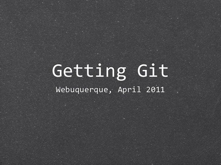 GettingGitWebuquerque,April2011