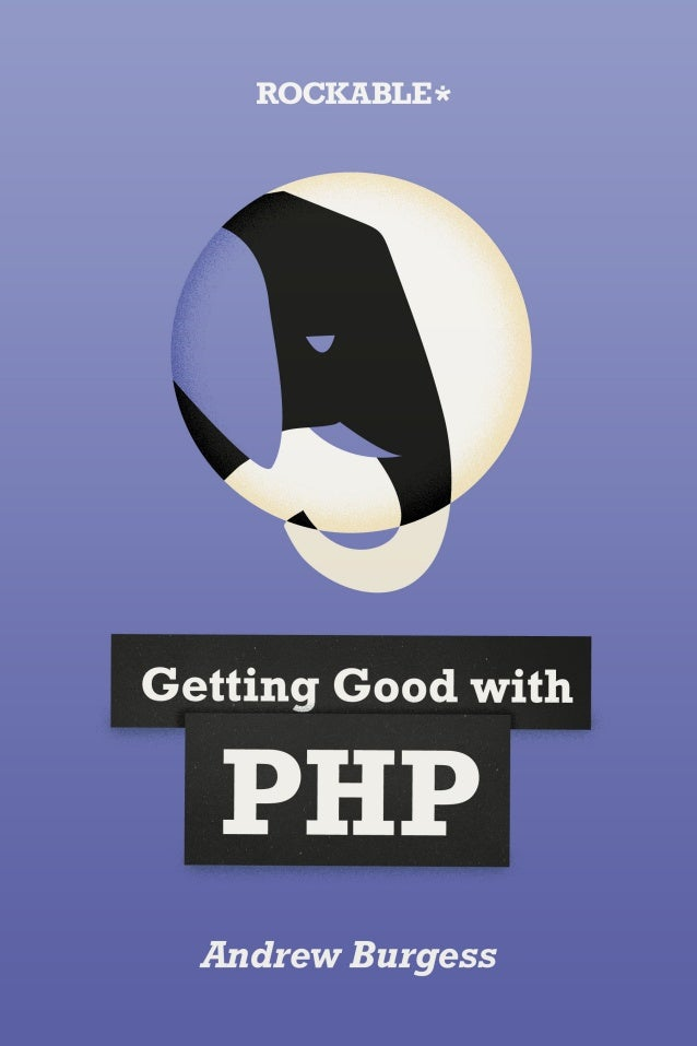 Getting good with php 2012