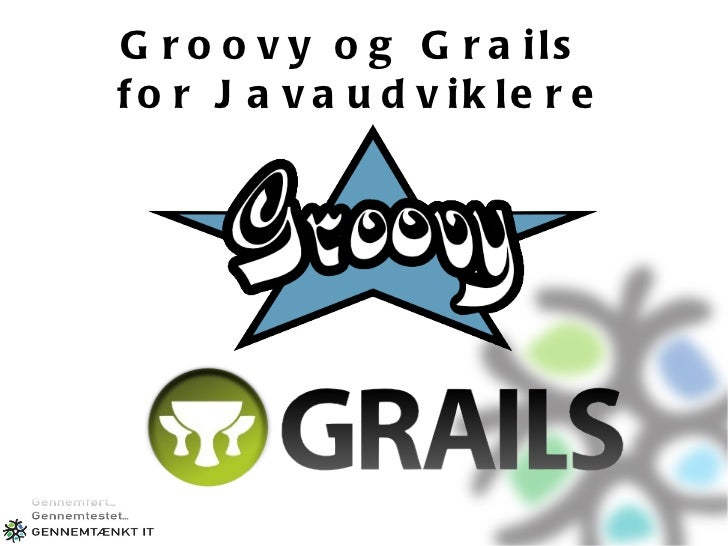 Groovy og Grails  for Javaudviklere