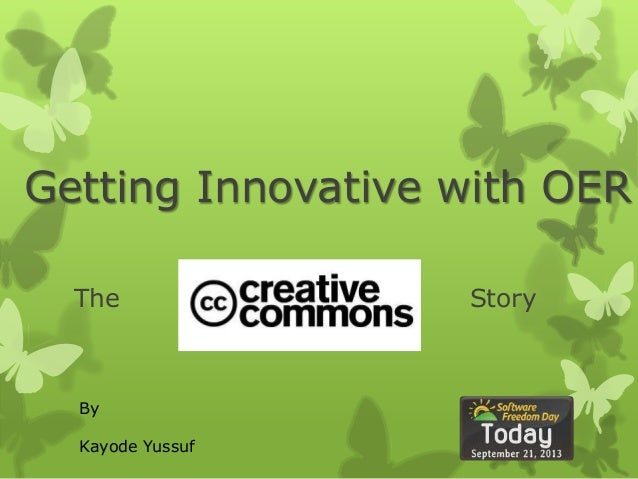 Getting Innovative with OER The Story By Kayode Yussuf