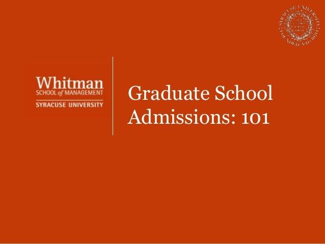 Graduate SchoolAdmissions: 101