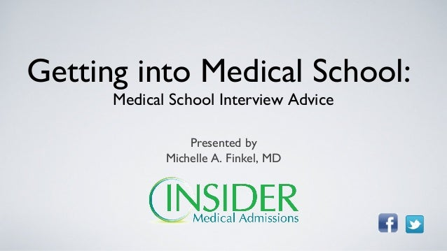 Advice for getting into Medical School.?