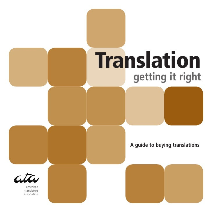 Translation                   getting it right                      A guide to buying translations       american translat...