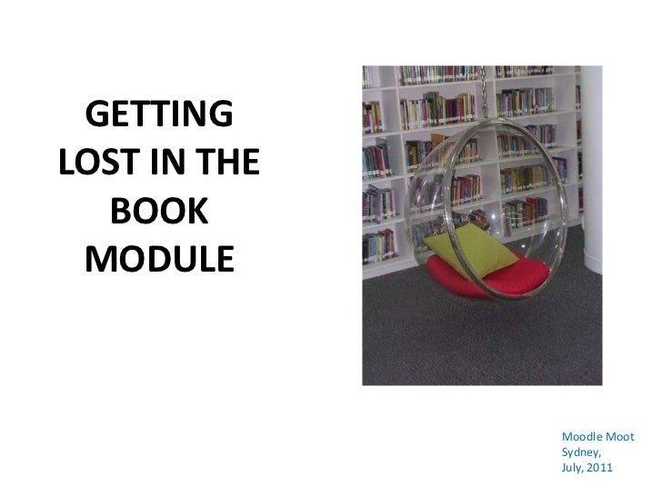 Getting lost in the book module