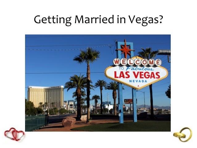 Getting Married in Vegas?