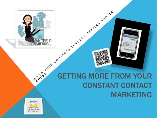 GETTING MORE FROM YOUR      CONSTANT CONTACT             MARKETING