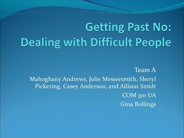 Getting Past No Dealing With Difficult People