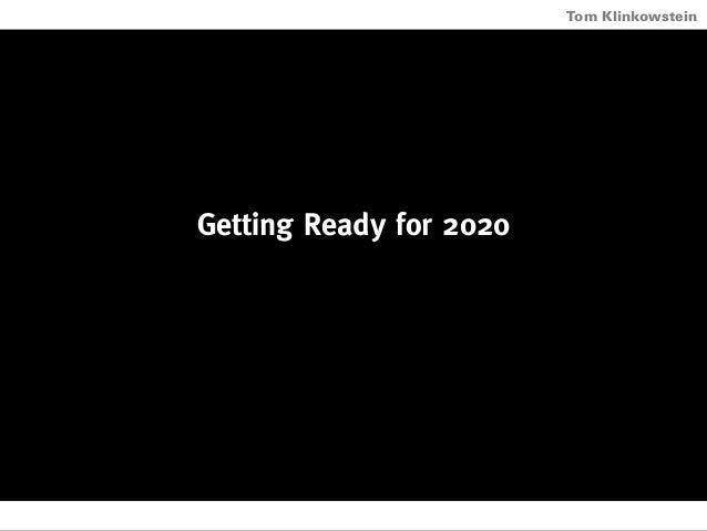 Horizon Projects Workshop Getting Ready for 2020 Tom Klinkowstein