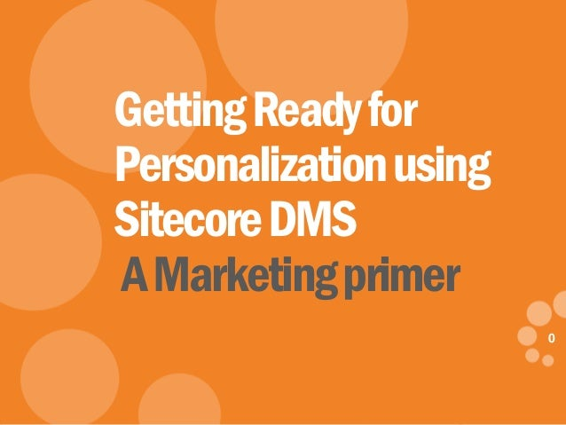 Getting Ready For DMS Personalization
