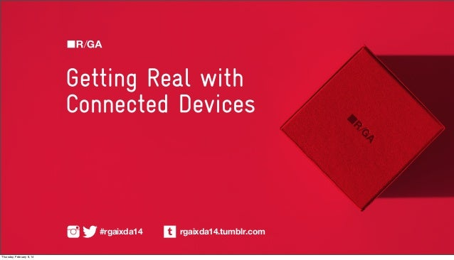 Getting Real With Connected Devices Presentation