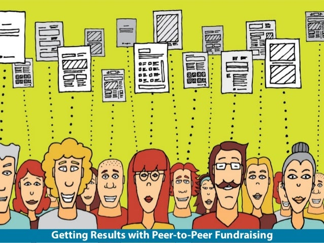 Getting results with peer to-peer fundraising