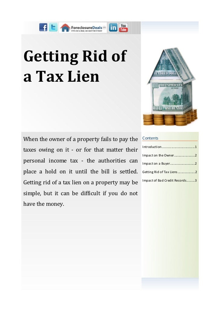 Getting Rid ofa Tax LienWhen the owner of a property fails to pay the    Contents                                         ...