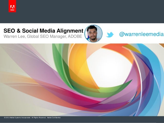 Getting SEO & Social Media Alignment Inside Your Organization by Warren Lee