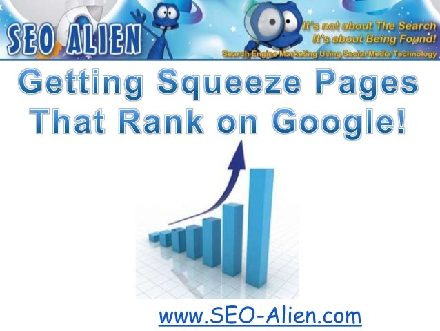 Creating Squeeze Pages that Rank on Google