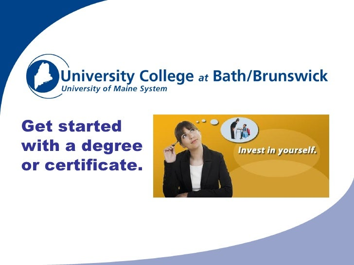 Get started with a degree or certificate.