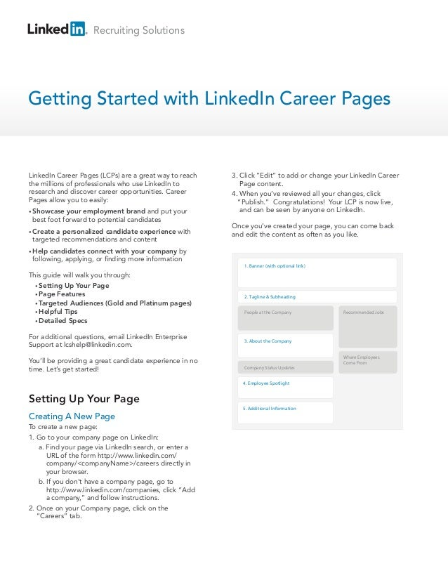 Recruiting SolutionsGetting Started with LinkedIn Career PagesSetting Up Your PageLinkedIn Career Pages (LCPs) are a great...