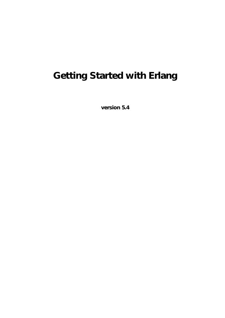 Getting Started with Erlang             version 5.4