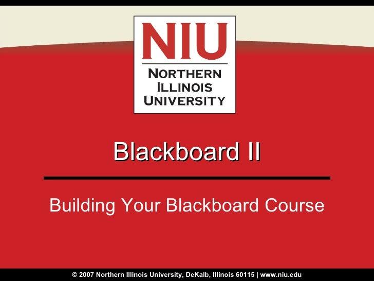 Blackboard II Building Your Blackboard Course
