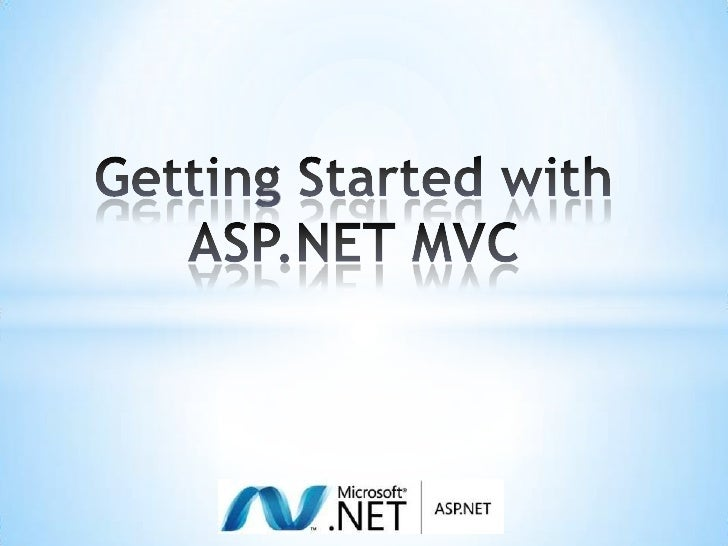 Getting Started with ASP.NET MVC <br />