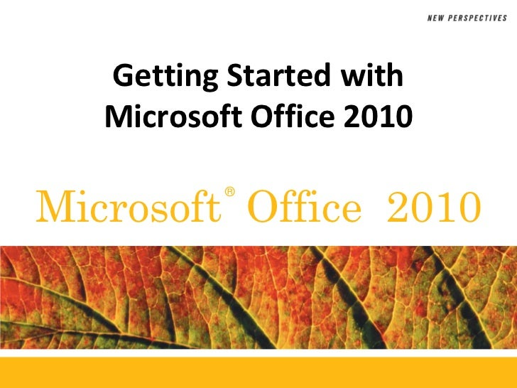 Getting Started with Microsoft Office 2010<br />