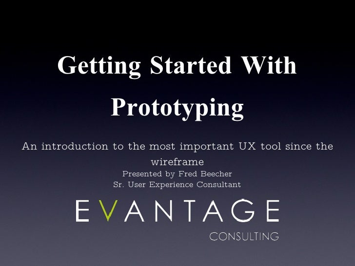 Getting Started Prototyping Preview