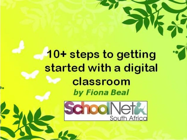 Is this your scenario: • Longing to have devices in the classroom? • Don't know where to start? • Well on your way but jus...