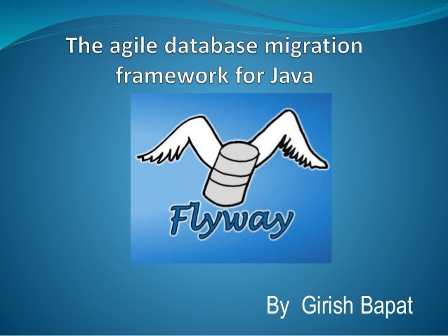 Getting started with agile database migrations for java flywaydb