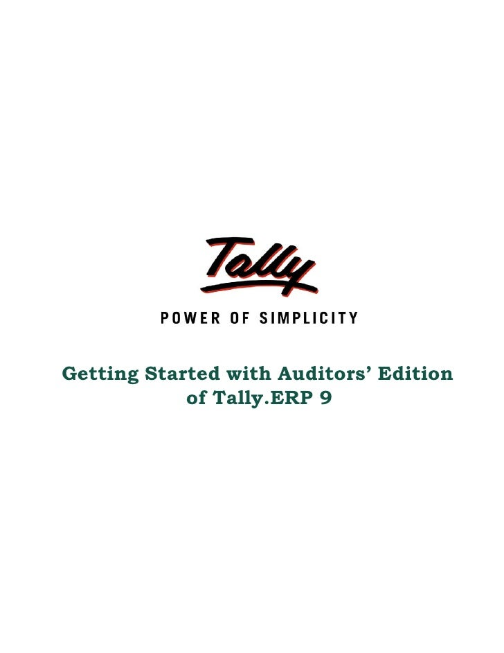 Getting Started with Auditors' Edition            of Tally.ERP 9